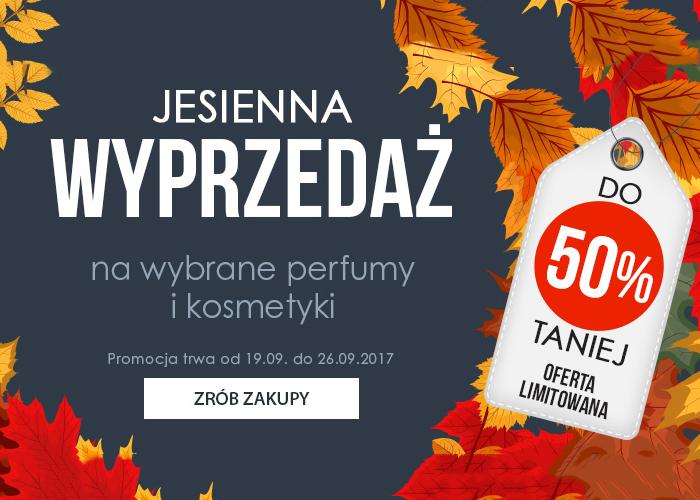 Jesienna wyprzedaż! Do -50% na wybrane perfumy i kosmetyki.