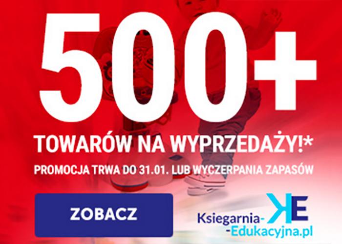 Ponad 500 towarów na wyprzedaży w Księgarni Edukacyjnej!