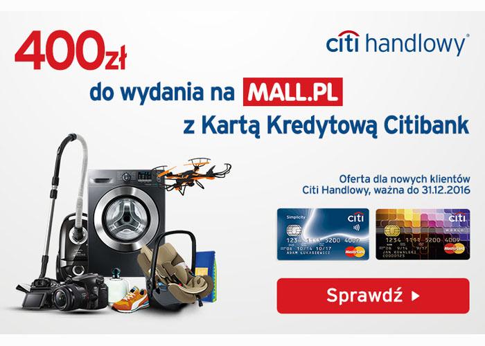 Załóż kartę kredytową w Citi Handlowy i odbierz voucher 400 zł do Mall.pl