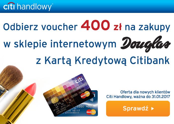 Załóż kartę kredytową w Citi Handlowy i odbierz voucher 400 zł do Douglas