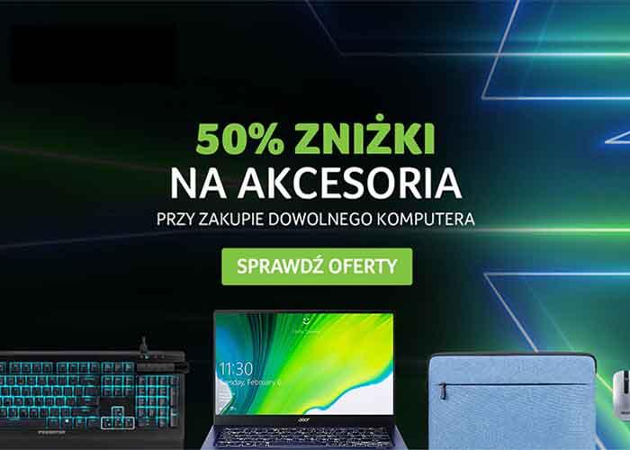 50% zniżki na akcesoria!