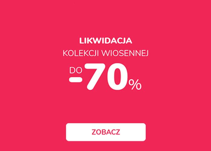 Likwidacja Kolekcji do -70%!