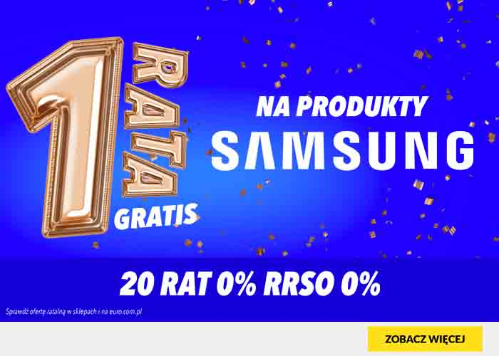 Rata gratis na markę Samsung!